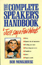 Very Good, Just Say a Few Words: The Complete Speaker's Handbook, Monkhouse, Bob