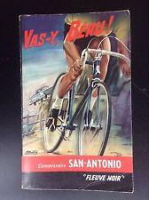 Vas y Béru San Antonio  Fleuve noir N° 385  1965 TRES BON ETAT