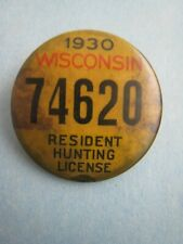 Vintage 1930 Wisconsin Resident Hunting License Pinback Button # 2