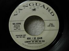 Country Joe And The Fish 45 Here I Go Again / Driving Me Crazy 1969 WLP Orig!