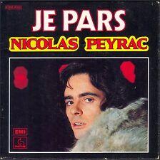 NICOLAS PEYRAC JE PARS 45T SP 1977 PATHE 14.399 DISQUE NEUF / MINT