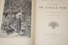 LA CASE DE L'ONCLE TOM-BEECHER STOWE-1911-ILLUSTRE-RELIE