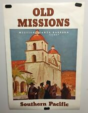 Original vintage travel poster Southern Pacific Railroad Old Missions M Logan