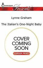 Brides for the Taking: The Italian's One-Night Baby 2 by Lynne Graham (2017, Pap