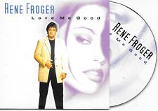 RENE FROGER - Love me good CD SINGLE 2TR Dutch Cardsleeve 2001 (DINO)