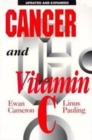 Cancer and Vitamin C: A Discussion of the Nature, Causes, Prevention, and Treat