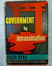 GOVERNMENT BY ASSASSINATION by Hugh Byas 1942 1st Ed. Hardcover w/DJ
