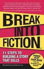 Break Into Fiction: 11 Steps to Building a Story that Sells-ExLibrary