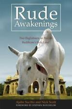 Rude Awakenings : Two Englishmen on Foot in Buddhism's Holy Land by Ajahn...
