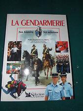 la Gendarmerie son histoire ses missions   b11