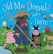 Old MacDonald Had a Farm by Kate Toms (Paperback / softback, 2012)