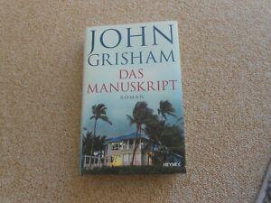 Das Manuskript von John Grisham - Roman - 2020 - gebunden - HEYNE Verlag