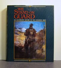 Canadian Army, Illustrated  History, We Stand on Guard, Military