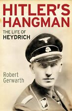 HITLER'S HANGMAN : THE LIFE OF HEYDRICH