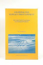 A rational way to peace and fulfilment: The unified field of consciousness in a
