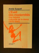 """SUQUET Annie """"L'Eveil des modernités - Une histoire culturelle de la danse"""""""