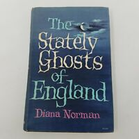 The Stately Ghosts of England Diana Norman (1968 First Edition 4th Print, HC DJ)