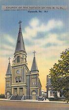 VTG POSTCARD ~ Error ~ CHURCH OF THE NATIVITY BVM PLYMOUTH PENNSYLVANIA PA / B27