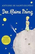Der Kleine Prinz (German): By Saint-Exupéry, Antoine de