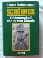 Roland Kaltenegger: Schörner - Feldmarschall der letzten Stunde, Biographie 1994