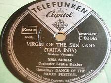 78 RPM - YMA SUMAC - Virgin of the sun god - TELEFUNKEN CAPITOL 80141