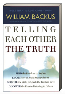 Telling Each Other the Truth by William Backus (Trade Paperback)