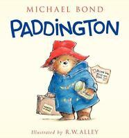 Paddington Ser.: Paddington by Michael Bond (2014, Hardcover)