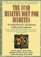 The UCSD Healthy Diet for Diabetes: A Comprehensive Nutritional Guide and Cookbo