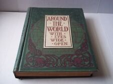 Around the World with Eyes Wide Open. Illustrated. 1898. Pre-owned.