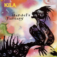 Kila : Handel's Fantasy CD (2013) ***NEW*** Incredible Value and Free Shipping!