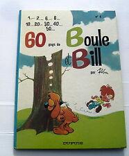 BOULE ET BILL .  4 . 60 gags de Boule et Bill n° 4 . ROBA . BD EO (Dos Rond)