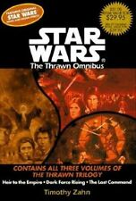 The Thrawn Trilogy : Heir to the Empire; Dark Force Rising; The Last Command