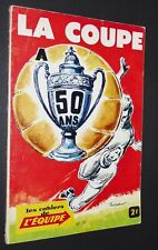 CAHIERS EQUIPE FOOTBALL 1967 COUPE A 50 ANS LOSC AS SAINT-ETIENNE ASSE REIMS OM