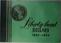 Meghrig Empty Liberty Head Morgan Dollars Green Album G-17 Part II 1886 - 1895