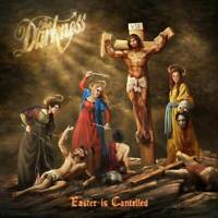 The Darkness - Easter Is Cancelled (NEW CD ALBUM) (Preorder Out 4th October)