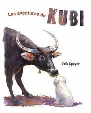 LAS AVENTURAS DE KUBI / THE ADVENTURES OF KUBI