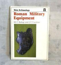 1989 Römische militärische Ausrüstung Buch von Bishop & coulston Auenland Archäologie