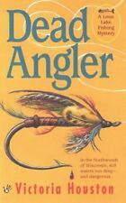 Dead Angler by Victoria Houston PB new