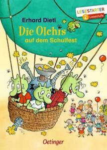 Die Olchis auf dem Schulfest von Erhard Dietl  (Gebundene Ausgabe)