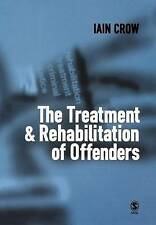 EX-LIBRARY The Treatment and Rehabilitation of Offenders  0761960392