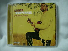 Durhan Town by Roger Whittaker CD, 2006, Pazzazz