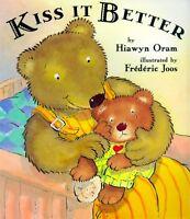 Kiss It Better by Hiawyn Oram