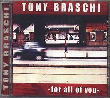 TONY BRASCHI - For all of you - CD USATO OTTIME CONDIZIONI