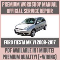 WORKSHOP MANUAL SERVICE & REPAIR GUIDE for FORD FIESTA MK VI 2008-2017 +WIRING