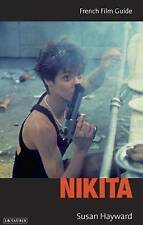 Nikita: French Film Guide (Cine-file French Film Guides) by Susan Hayward | Pape