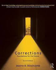 Corrections: Foundations for the Future by Jeanne B. Stinchcomb: Paperback, 2011