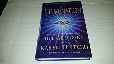 The Illumination by Jill Gregory and Karen Tintori (2009, Hardcover) FIRST PRINT
