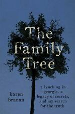 The Family Tree: A Lynching in Georgia, a Legacy of Secrets, and My Search for
