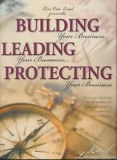 Building, Leading & Protecting Your Business by Loral Langemeier - Revised - 4 C