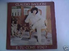 """CLAUDIO BAGLIONI E tu come stai? 7"""""""